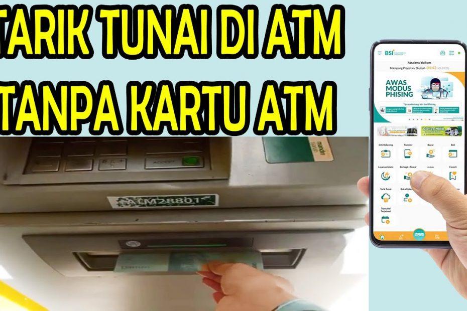 Cara Tarik Tunai Tanpa Kartu ATM BSI Mobile