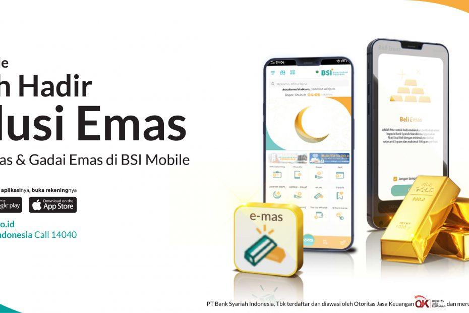 Cara Aman Investasi E-Mas di BSI Mobile