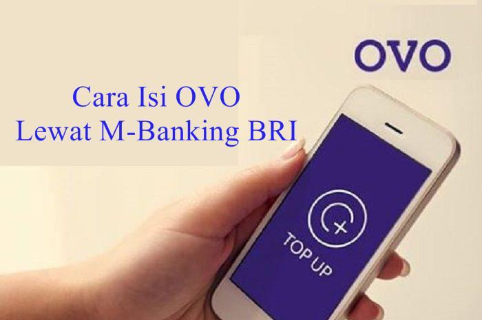 Cara Isi OVO Lewat M-Banking BRI
